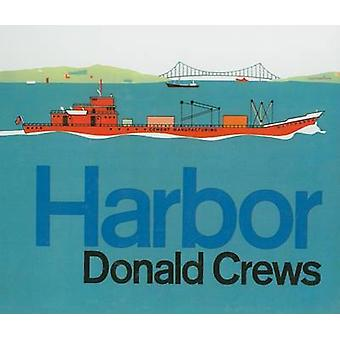 Harbor by Donald Crews - Donald Crews - 9780812456639 Book
