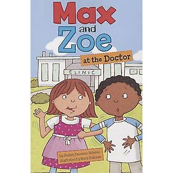 Max and Zoe at the Doctor by Shelley Swanson Sateren - Mary Sullivan