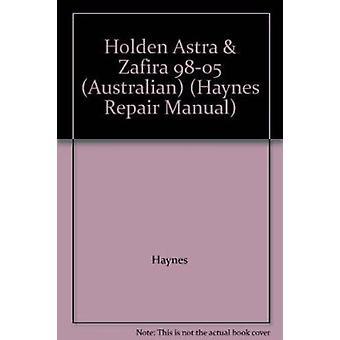 HOLDEN ASTRA ZAFIRA 98-05 AUSTRALIAN (Paperback) Book