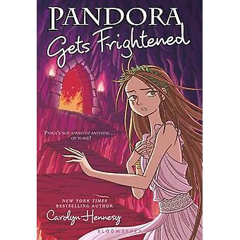 Pandora Gets Frightened by Carolyn Hennesy - 9781619632516 Book