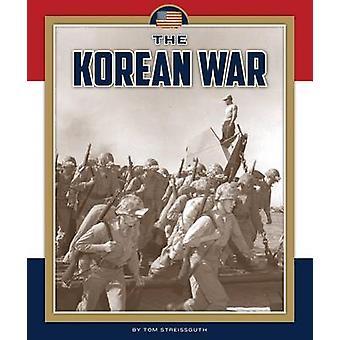 The Korean War by Tom Streissguth - 9781631437106 Book