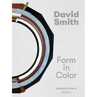 David Smith - Form in Colour by Michelle White - 9783864421839 Book