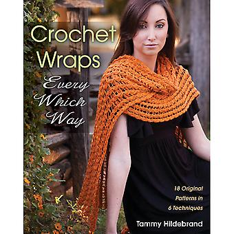 Stackpole Books Crochet Wraps Every Which Way Stb 11838