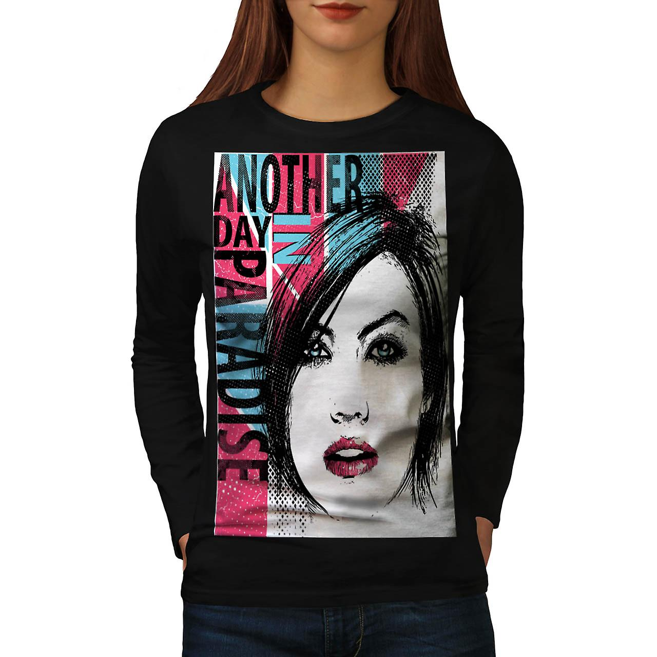 Another Day Paradise Live Dream Women Black Long Sleeve T-shirt | Wellcoda