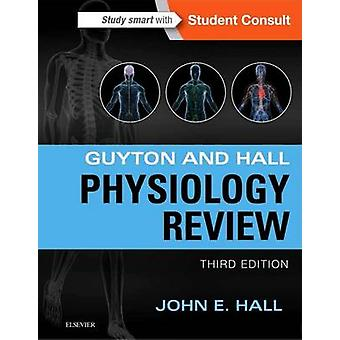 Guyton  Hall Physiology Review by John Hall