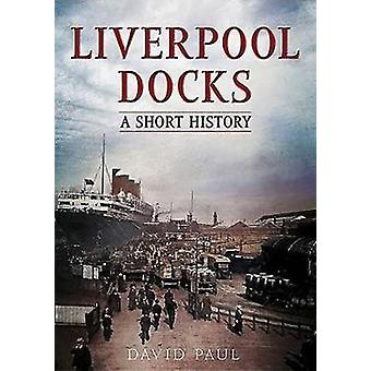 Liverpool Docks by Paul David