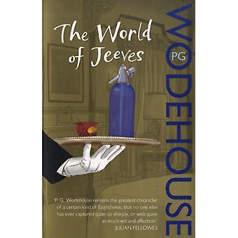 The World of Jeeves: (Jeeves & Wooster) (Paperback) by Wodehouse P. G.