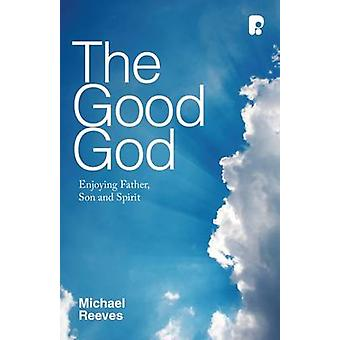 Good God 9781842277447 by Michael Reeves