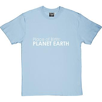Place of Birth: Planet Earth Men's T-Shirt