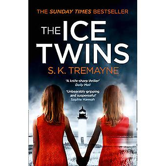 The Ice Twins by S. K. Tremayne - 9780007459223 Book