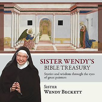 Sister Wendy's Bible Treasury - Stories and Wisdom Through the Eyes of