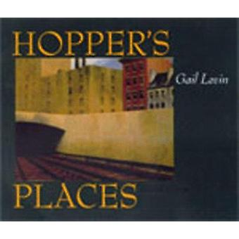 Hopper's Places by Gail Levin - Gail Levin - 9780520216761 Book