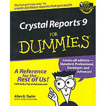 Crystal Reports 9 For Dummies by Allen G. Taylor - 9780764516412 Book