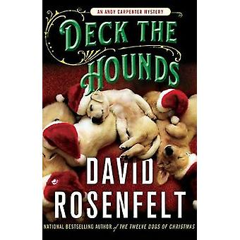 Deck the Hounds by Deck the Hounds - 9781250198488 Book
