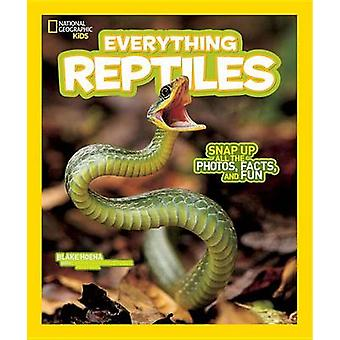 National Geographic Kids Everything Reptiles - Snap Up All the Photos
