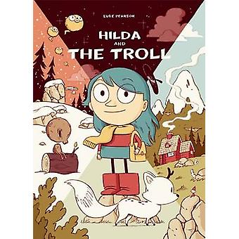 Hilda and the Troll by Luke Pearson - 9781909263789 Book
