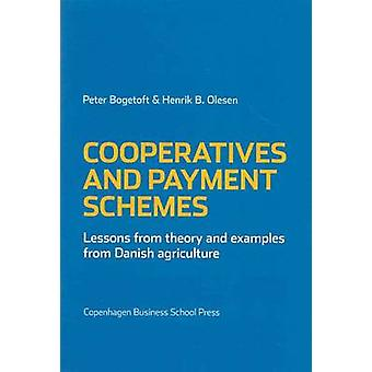 Cooperatives and Payment Schemes - Lessons from Theory and Examples fr