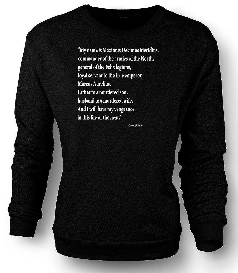 Mens Sweatshirt Gladiator - Quote - Russell Crowe