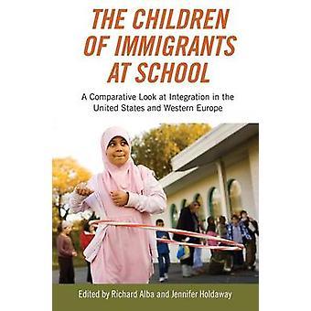 The Children of Immigrants at School - A Comparative Look at Integrati
