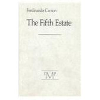 Fifth Estate by CAMON - 9780910395298 Book