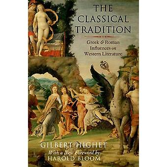 The Classical Tradition - Greek and Roman Influences on Western Litera