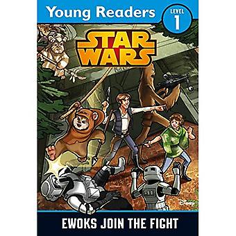 Star Wars: Ewoks Join the Fight: Star Wars Young Readers (Star Wars Young Readers 1)