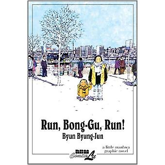 Run, Bong-Gu, Run!