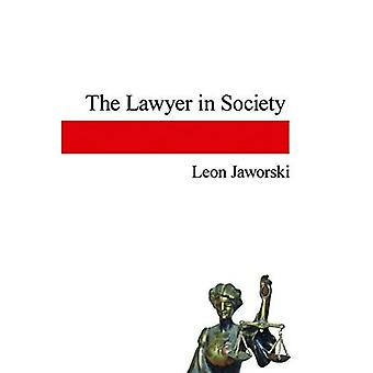 The Lawyer in Society