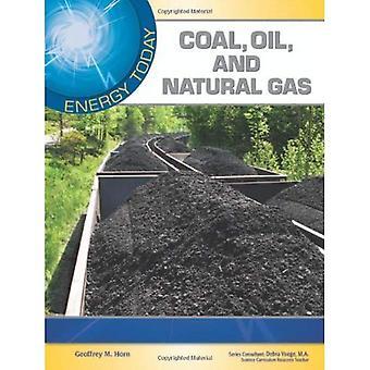 Charbon, pétrole et gaz naturel