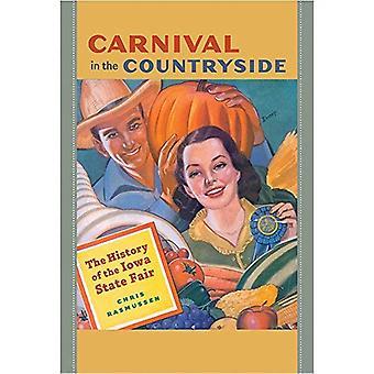 Carnival på landsbygden: historia av Iowa State Fair (Iowa och Midwest erfarenhet)