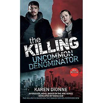Le dénominateur Killing-rare