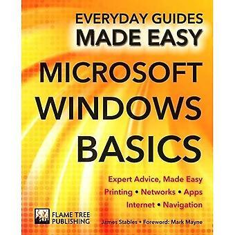 Microsoft Windows-grondbeginselen: Deskundig advies, gemaakt gemakkelijk (dagelijks gidsen Made Easy)