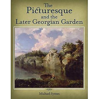 The Picturesque and the Later Georgian Garden