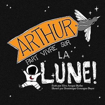 Parte Arturo Vivre Sur La Lune.