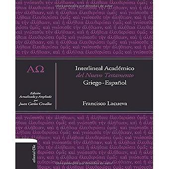 Interlineal Acadmico del Nuevo Testamento: Griego-Espaol