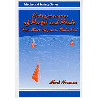 Entrepreneurs of Profit and Pride From BlackAppeal to Radio Soul by Newman & Mark