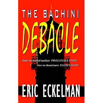 La débâcle de Bachini par Eckelman & Eric