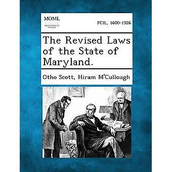 Revidert lovene i delstaten Maryland. av Scott & Otho