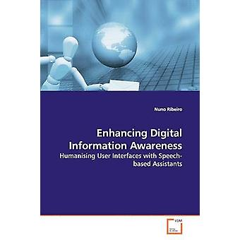 Enhancing Digital Information Awareness by Ribeiro & Nuno