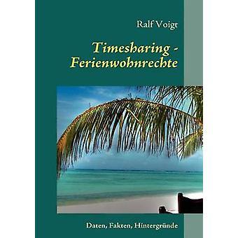 Timesharing Ferienwohnrechte par Voigt & Ralf