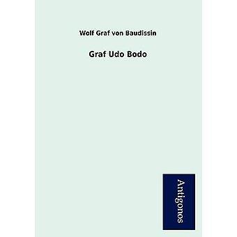Graf Udo Bodo by Von Baudissin & Wolf Graf