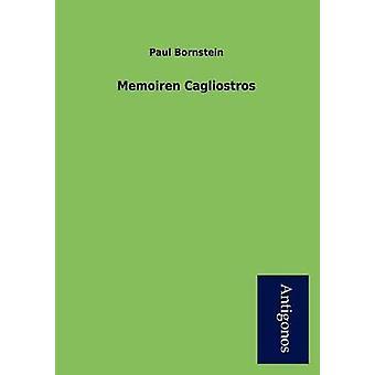 Memoiren Cagliostros by Bornstein & Paul