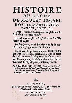 Historie Du Regne de Mouley Ismael Roy de Morc Edition Originale by Busnot & Dominique