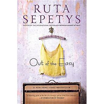 Out of the Easy by Ruta Sepetys - 9780147508430 Book