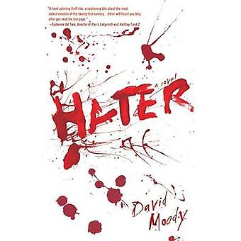 Hater by David Moody - 9780312608088 Book