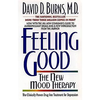 Feeling Good - The New Mood Therapy (New edition) by David D. Burns -