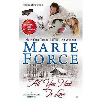 All You Need Is Love by Marie Force - 9780425266762 Book
