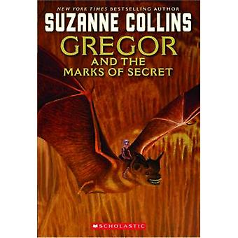 Gregor and the Marks of Secret by Suzanne Collins - 9780439791465 Book