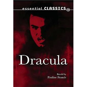 Dracula by Bram Stoker - Pauline Francis - 9781783220595 Book