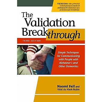 The Validation Breakthrough - Simple Techniques for Communicating with